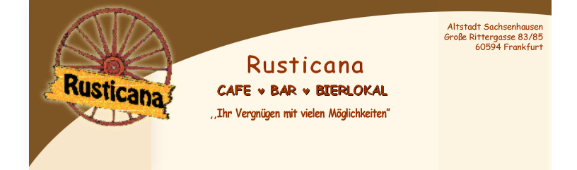 Rusticana Cafe - Bar - Bierlokal